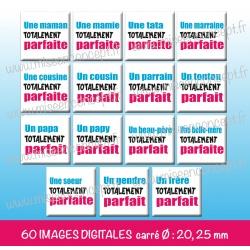 Images carrés : Famille totalement parfaite - Planche carré, taille 20, 25 mm et 35, 40 mm