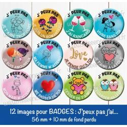 Images badges : J'peux pas j'ai ... (amour) - Planche : 56 mm + 10 mm fond perdu