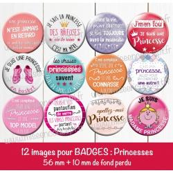 Images badges : les vraies princesses... - Planche : 56 mm + 10 mm fond perdu