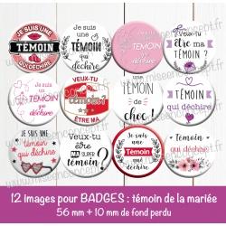 Images badges : mariage : témoin de la mariée - Planche ronde : 56 mm + 10 mm fond perdu