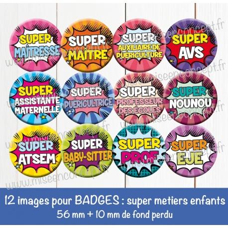 Images badges : super métiers enfants - Planche ronde : 56 mm + 10 mm fond perdu